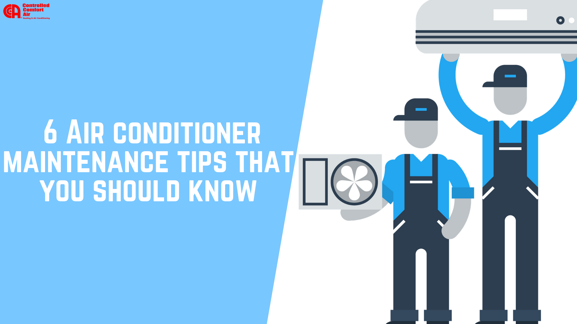 6 Air Conditioner Maintenance Tips You Should Know